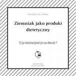 Ziemniaki -polski element zdrowej diety