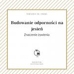 Winter is coming- JAK BUDOWAĆ ODPORNOŚĆ ?