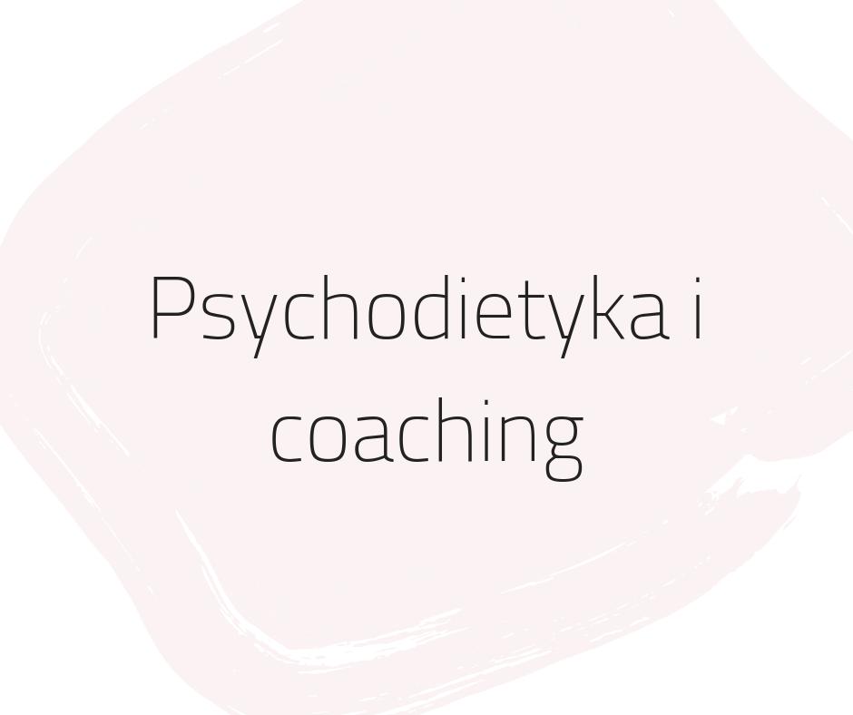 psychodietetyka i coaching